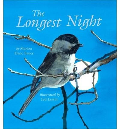 (The Longest Night) By Bauer, Marion Dane (Author) Hardcover on (08 , 2009)
