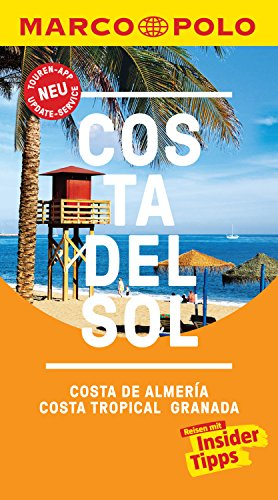 MARCO POLO Reiseführer Costa del Sol, Costa de Almeria, Costa Tropical Granada: inklusive Insider-Tipps, Touren-App, Update-Service und NEU: Kartendownloads (MARCO POLO Reiseführer E-Book)