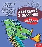J'apprends à dessiner Les dragons