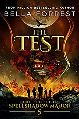 The Secret of Spellshadow Manor 5: The Test