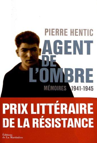 Agent de l'ombre - Mémoires 1941-1945