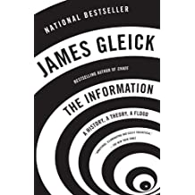 The Information: A History, A Theory, A Flood by James Gleick (2012-03-06)