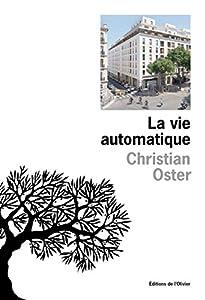 """Afficher """"La vie automatique"""""""