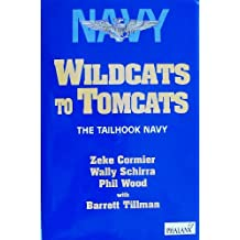 Wildcats to Tomcats: The Tailhook Navy (Tailhook Navy Series)