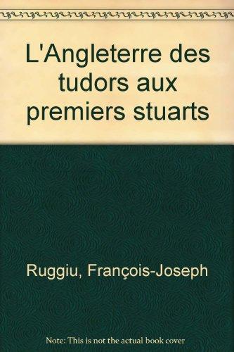 L'Angleterre des Tudors aux premiers Stuarts, 1509-1660