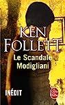 Le Scandale Modigliani par Follett