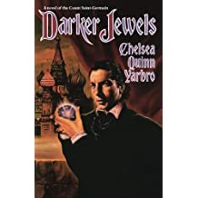 Darker Jewels P (St. Germain) by Chelsea Quinn Yarbro (1993-08-05)