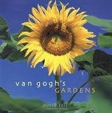 Van Gogh's Gardens by Derek Fell (2001-04-12)