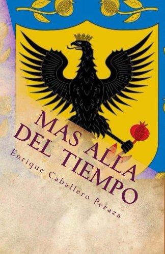Más allá del tiempo por Enrique Caballero Peraza
