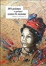 101 poèmes et quelques contre le racisme par Combes