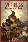 Vikings, la saga scandinave