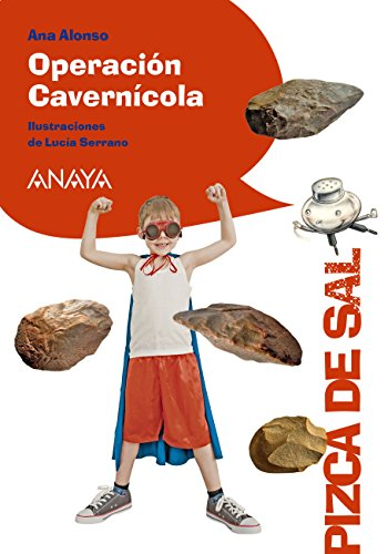 Operación Cavernícola (LITERATURA INFANTIL (6-11 años) - Pizca de ...