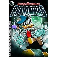 Lustiges Taschenbuch Ultimate Phantomias 15: Die Chronik eines Superhelden