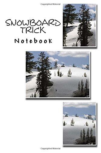 Snowboard Trick Notebook por Richard B. Foster