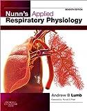 Nunn's Applied Respiratory Physiology E-Book (English Edition)