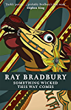 Something Wicked This Way Comes (FANTASY MASTERWORKS)