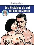 Telecharger Livres Les histoires de cul de l oncle Zague (PDF,EPUB,MOBI) gratuits en Francaise