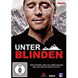 Unter Blinden - Das extreme Leben des Andy Holzer