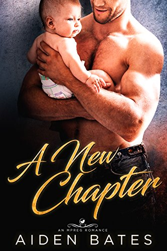 eBook free] A New Chapter: An Mpreg Romance free read - the back or