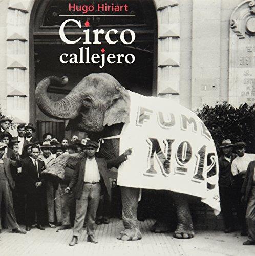 Descargar Libro Circo callejero/ Street Circus de Hugo Hiriart