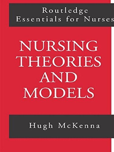 Nursing Theories and Models (Routledge Essentials for Nurses) 1st Edition by McKenna, Hugh (1997) Paperback