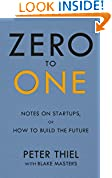 #8: Zero to One: Note on Start Ups, or How to Build the Future
