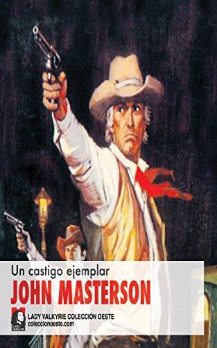 Un castigo ejemplar (Colección Oeste) por John Masterson