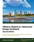 VMware vSphere 6.x Datacenter Design...