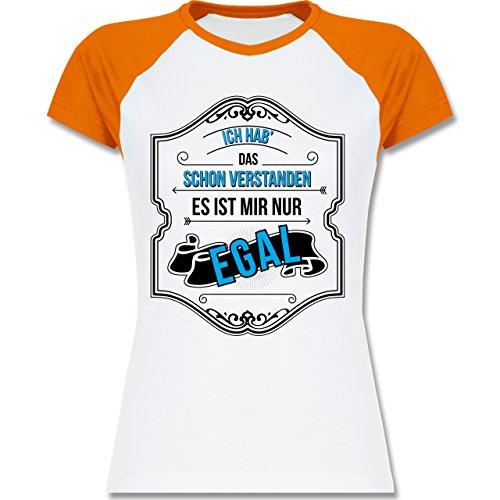 ... T-Shirt für Damen Weiß/Orange. Shirtracer Statement Shirts - Ich HAB  Das Schon Verstanden ist Mir Nur Egal - Zweifarbiges Baseballshirt