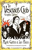 By Mark Gatiss Vesuvius Club: Graphic Novel (Lucifer Box 1) (New edition) [Paperback]