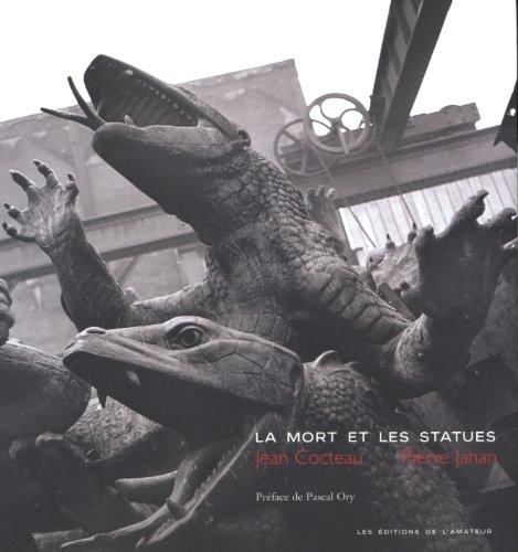 La mort et les statues par Jean Cocteau, Pierre Jahan