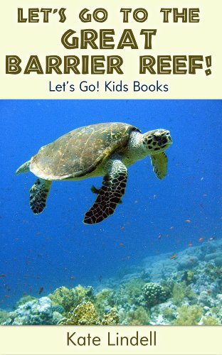 Let's Go to the Great Barrier Reef! Fun Animal Facts & Photos (Let's Go! Kids Books) (English Edition) -
