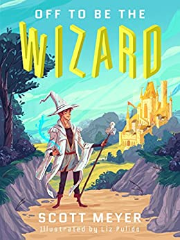 Off to Be the Wizard [Kindle in Motion] (Magic 2.0 Book 1) Descargar ebooks Epub