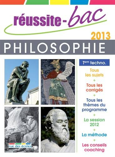 Réussite-Bac 2013 philosophie séries technologiques
