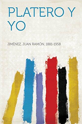 Platero y yo por Juan Ramón Jiménez 1881-1958
