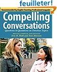 Compelling Conversations: Questions a...
