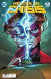 Héroes en Crisis núm. 09 (De 9) (Héroes en Crisis O.C.)