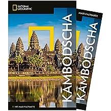 National Geographic Reiseführer Kambodscha: Reisen nach Kambodscha mit Karte, Geheimtipps und allen Sehenswürdigkeiten wie Phnom Penh, Sihanoukville, ... Battambang und Siem Reap. (NG_Traveller)