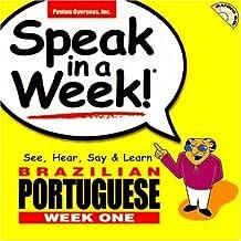 Speak in a Week! Brazilian Portuguese: See, Hear, Say & Learn [With Book]: See, Hear, Say and Learn (Speak in a Week! Week 1)