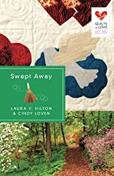 Swept Away: Quilts of Love Series by Laura V. Hilton (2014-11-18)