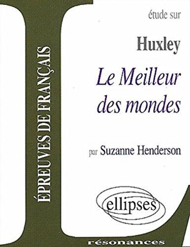 Huxley, Le Meilleur des mondes