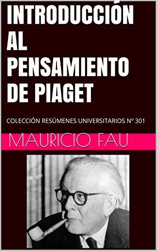 introduccion-al-pensamiento-de-piaget-coleccion-resumenes-universitarios-n-301