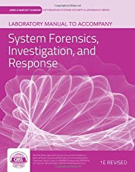 Laboratory Manual To Accompany System Forensics, Investigation And Response by vLab Solutions (2012-01-11)