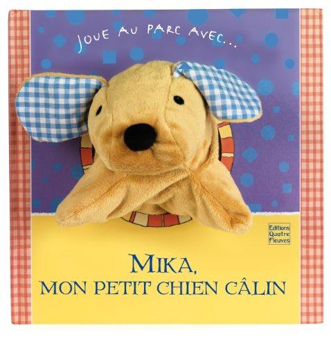 "<a href=""/node/195923"">Mika, mon petit chien câlin</a>"