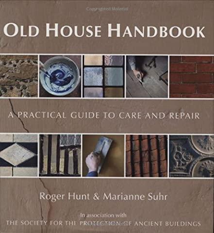 Old House Handbook: A Practical Guide to Care and