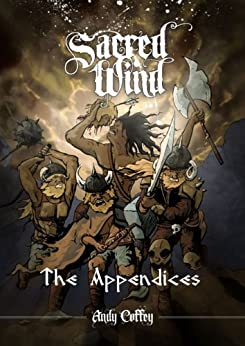 Sacred Wind: The Appendices by [Coffey, Andy]