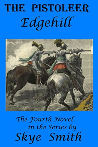 The Pistoleer - Edgehill (English Edition)