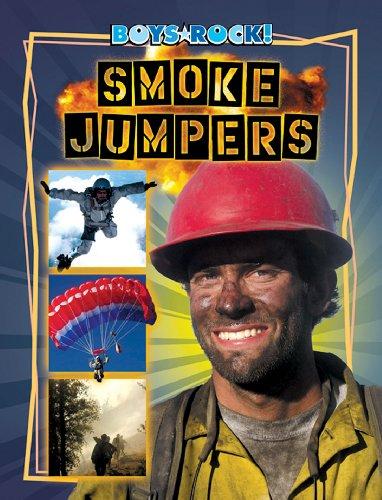 Smoke Jumpers (Reading Rocks!)