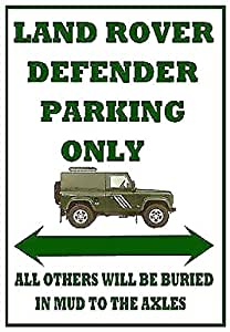 METAL SIGN / PLAQUE - LARGE A3 SIZE LAND ROVER DEFENDER PARKING ONLY 40cm x 30cm - funny wall art - perfect gift idea for any Landrover owner or enthusiast and great for your home garage barn workshop shed or man cave - ideal fun present for birthday or fathers day fun by CPS DESIGNS