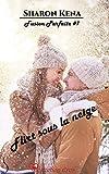 Flirt sous la neige: Fusion parfaite, T1